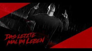 Farid Bang ► DAS LETZTE MAL IM LEBEN ◄ [ official Video ] prod. by Undercover Molotov