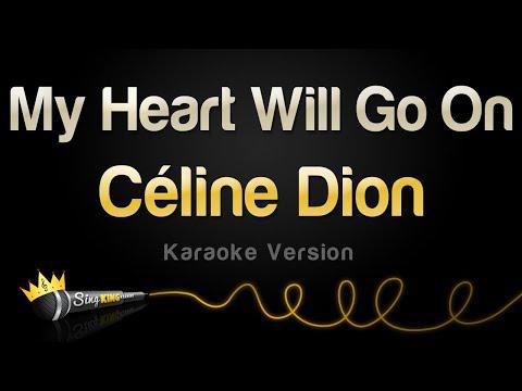 Celine Dion - My Heart Will Go On (Karaoke Version)