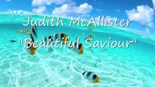 Judith McAllister Beautiful Saviour
