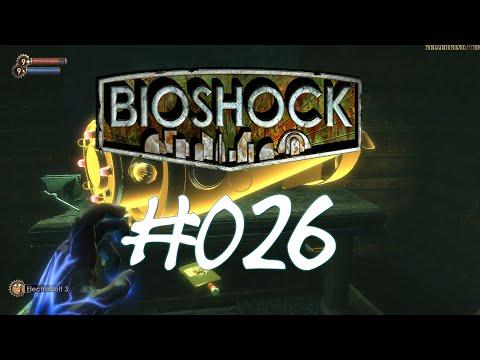 Bioshock [HD] #026 - Bombenstimmung ★ Let's Play Bioshock