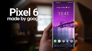 Google Pixel 6 - Here It Is!