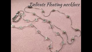 Delicate Floating Necklace Tutorial