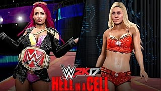 WWE 2K17: Hell in a Cell 2016 - Sasha Banks vs Charlotte (HIAC Match for Raw Women's Title)
