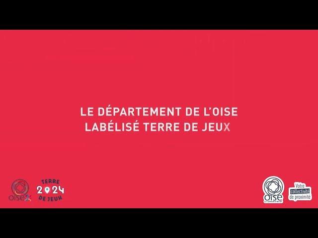 Le Département de l'Oise labélisé Terre de Jeux 2024