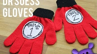 DIY Dr Seuss Thing 1 And Thing 2 Gloves