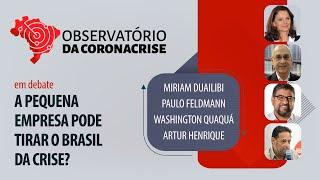 #AOVIVO | A pequena empresa pode tirar o Brasil da crise? | Observatório da Coronacrise