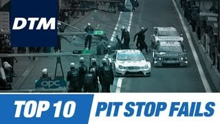 DTM Top 10 Pit Stop Fails
