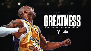 "Kobe Bryant ""GREATNESS"" - NBA Players on Kobe Bryant (LeBron, Westbrook, Durant ...)"