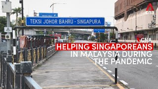 These diplomats are helping Singaporeans stuck in Malaysia due to COVID-19 measures