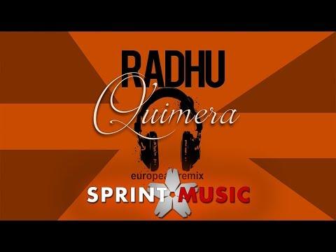 Radhu – Quimera Video