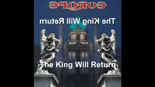 Europe - The King Will Return (Reversed)