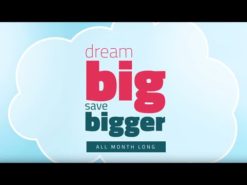 Dream Big. Save Bigger