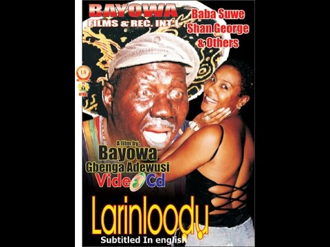 Larinloodu3 Yoruba Nollywood Comedy Drama | Babatunde Omidina(Baba Suwe)  |Gbenga Adewusi | Muka Ray