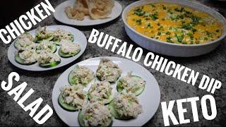 Cheesy Buffalo Chicken Dip and Chicken Salad ~ Keto Cooking