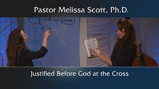 Justified Before God at the Cross - Dimensions of the Cross #10
