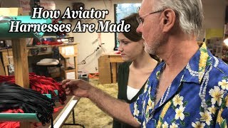 How the Aviator Harness is Made