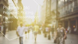 proxama-plc-prox-proposed-placing-investor-presentation-july-2017-12-07-2017