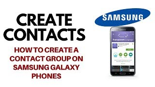 How to Create a Contact Group on Samsung Galaxy Phones - Tech Geeks