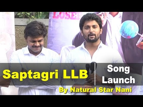 Sapthagiri LLB Song Launch By Nani