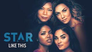 Like This (Full Song) | Season 3 | STAR