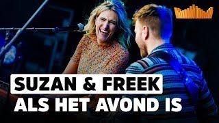 Suzan & Freek   Als Het Avond Is | Live Op 538 Koningsdag 2019