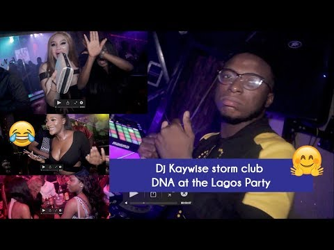 Dj Kaywise storm club DNA at the Lagos Party