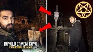 CİNLİ ERMENİ KÖYÜNDE BİR GECE - Paranormal Olaylar