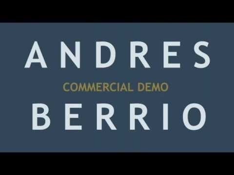 Andres Berrio - Commercial Demo