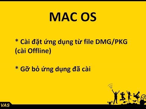 [MacBook - macOS] Cài đặt & gỡ bỏ ứng dụng trên Macbook - macOS