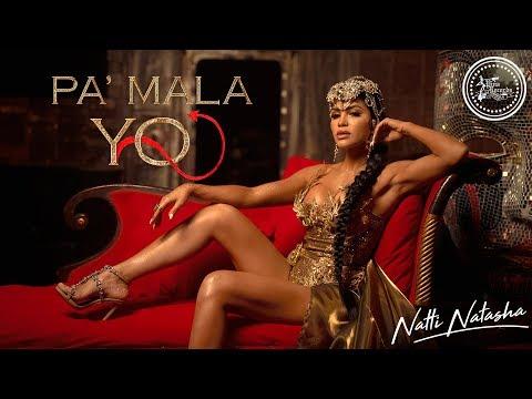 Natti Natasha - Pa' Mala YO