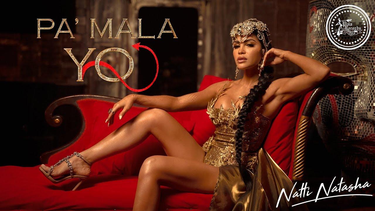 Natti Natasha — Pa' Mala YO