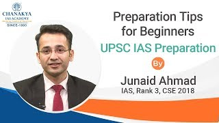 IAS Preparation Tips for Beginners - When and How to Start by IAS Topper Junaid Ahmad