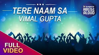 Tere Naam Sa Official Lyric Video by Vimal Gupta   - YouTube