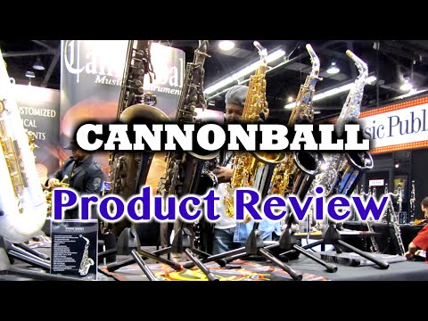 Cannonball – Saxophone Product Review – BriansThing