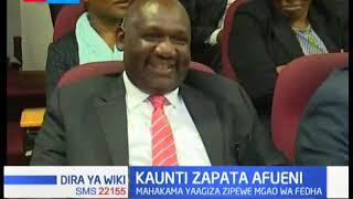 Kaunti Zapata Afueni: Mahakama yaagiza wizara ya fedha kupeana mgao wa fedha kwa Makaunti