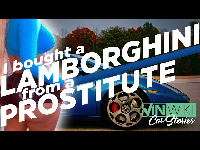 I Bought a Lamborghini from a Prostitute