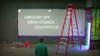GREGORY SIFF: Artist at Work