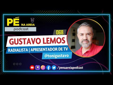 GUSTAVO LEMOS | comunicador, radialista e apresentador de TV - P na Areia Podcast #68