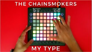 The Chainsmokers - My Type // Launchpad Cover/Remix