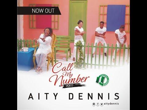 AUDIO: Aity Dennis – Call My Number | @aitydennis