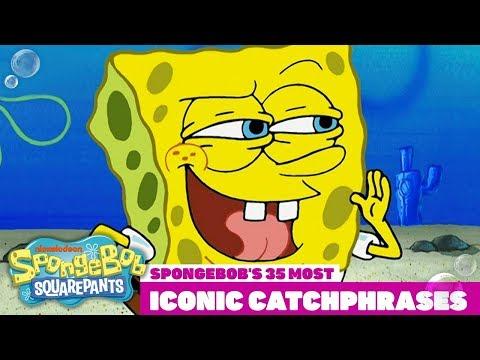 Top 35 Most Iconic SpongeBob Catchphrases! | #TBT
