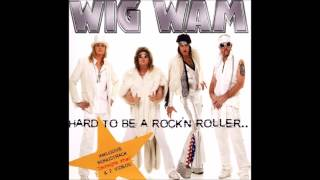 Wig Wam - Hard To Be A Rock'n Roller (Full Album)