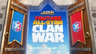 Clash Royale: YouTube All-Star 5v5 Clan War! - dooclip.me