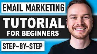 Email Marketing Tutorial 2019 (MUST WATCH for Beginners)