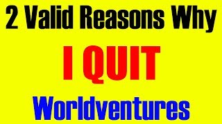 2 Valid Reasons Why I Quit Worldventures Dreamtrips Biz