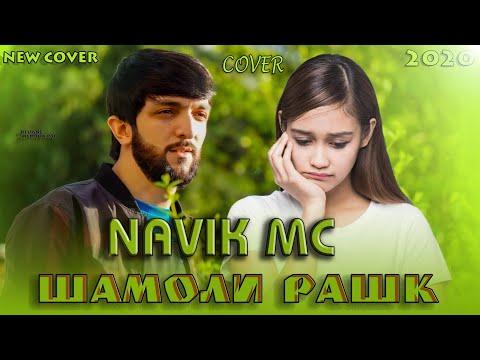 Navik MC - Шамоли рашк (Клипхои Точики 2020)