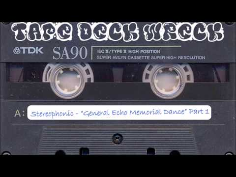 "Stereophonic – ""General Echo Memorial Dance"" Part 1 (restored)"