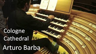 Arturo Barba live at Cologne Cathedral organ. Liszt: Prelude & Fugue on B-A-C-H