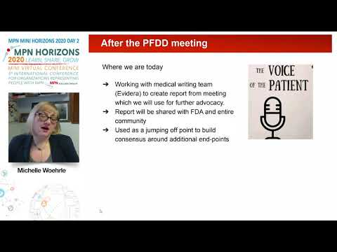 Collecting data for the Patient Focused Drug Development (PFDD) Michelle Woehrle – MPN RF, USA