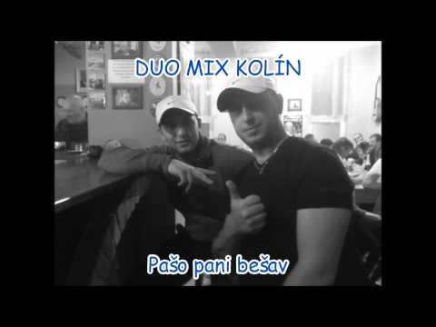 Duo Mix Kolín - Duo Mix Kolín - Pašo pani bešav